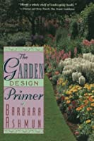 The Garden Design Primer