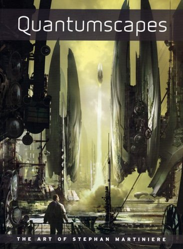 Quantumscapes: The Art of Stephan Martiniereの詳細を見る
