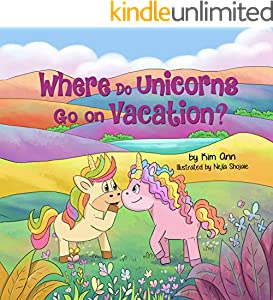 Where Do Unicorns Go On Vacation? (English Edition)