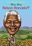 Who Was Nelson Mandela? (Who Was?)