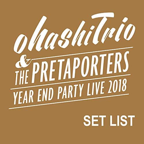 ohashiTrio & THE PRETAPORTERS ...