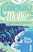 Connemara Mollie: An Irish Journey on Horseback (Bradt Travel Guides (Travel Literature))