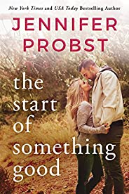 The Start of Something Good (Stay Book 1)