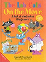 Lab Cats on the Move: What Makes Things Move