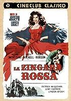 La Zingara Rossa [Italian Edition]
