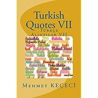 Tuerkçe Alintilar: Tuerkçe Alintilar VII (Series of Proverbs From the Past)