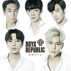 Boys Republic「君がそばにいて」の歌詞を収録したCDジャケット画像