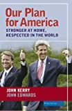 Our Plan for America: Stronger At Home, Respected In The World (Publicaffairs Reports)