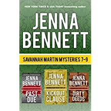 Savannah Martin Mysteries Box Set 7-9: Kickout Clause, Past Due, Dirty Deeds