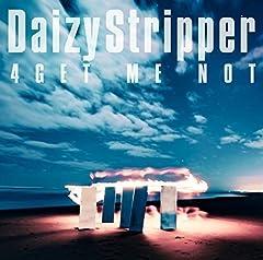 DaizyStripper「4GET ME NOT」のジャケット画像