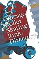 Chicago Roller Skating Rink Directory