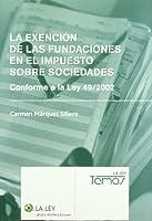 La exención de las fundaciones en el impuesto sobre sociedades