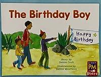 The Birthday Boy, Grades 1-2 Leveled Reader (Rigby PM Stars)