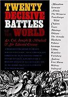 Twenty Decisive Battles of the World