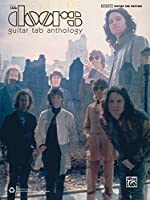 The Doors: Guitar Tab Anthology, Authentic Guitar Tab Edition (Authentic Guitar-Tab Editions)