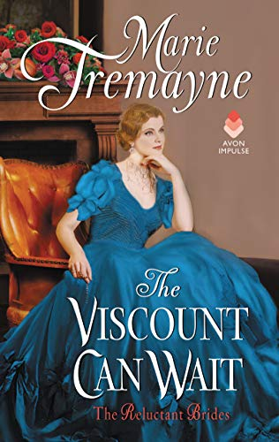 The Viscount Can Wait (Reluctant Brides Book 2) (English Edition)