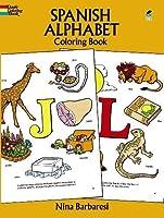 Spanish Alphabet Coloring Book (Dover Children's Bilingual Coloring Book)