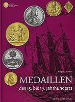 Medaillen des 15. bis 19. Jahrhunderts
