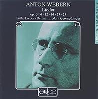 ヴェーベルン:歌曲集  (Webern, Anton: Lieder)