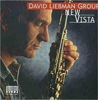 New Vista by David Liebman Group (1997-07-01)