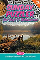 Sunday Puzzler for Rest & Relaxation Vol 5: Sunday Crossword Puzzles Edition