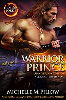 Warrior Prince: A Qurilixen World Novel (Dragon Lords Anniversary Edition) by [Pillow, Michelle M.]