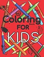 Notebook Coloring Book For Kids: Coloring Book For Kids, (8.5 x 11,120) is a great gift for boys and girls ages 8-12, simple and difficult drawings, your child will love this book.