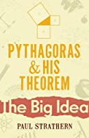Pythagoras And His Theorem (Big Ideas)
