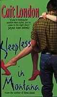 Sleepless in Montana (Avon Light Contemporary Romances)