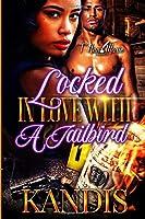 Locked In Love With A Jailbird