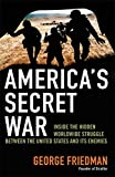 America's Secret War: Inside the Hidden Worldwide Struggle