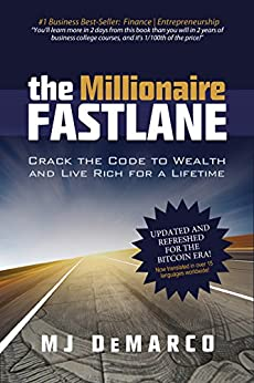 [DeMarco, MJ]のThe Millionaire Fastlane: Crack the Code to Wealth and Live Rich for a Lifetime (English Edition)