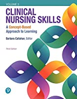 Clinical Nursing Skills: A Concept-Based Approach, Volume III (3rd Edition)