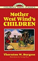 Mother West Wind's Children (Dover Children's Classics)