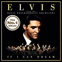 If I Can Dream by ELVIS PRESLEY (2016-07-06)