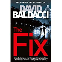 The Fix: An Amos Decker Novel 3