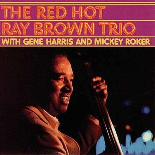 Red Hot Ray Brown Trio (Hybr)