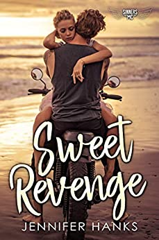 Sweet Revenge (Sinners MC Book 1) by [Hanks, Jennifer]