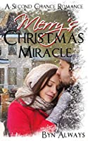 Merry's Christmas Miracle: A Second Chance Holiday Romance