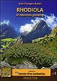 Best Rhodiolas - Rhodiola, le nouveau ginseng Review