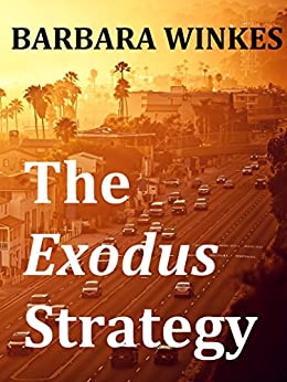 The Exodus Strategy by [Winkes, Barbara]