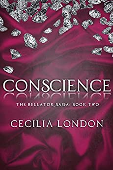 Conscience (The Bellator Saga Book 2) by [London, Cecilia]