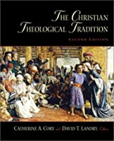Christian Theological Tradition, The (2nd Edition)
