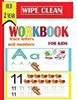 wipe clean workbook  trace letters and numbers for kids old 2 year: A Magical  Activity Workbook for Beginning Readers , Coloring, Dot to Dot, Shapes,letters,maze,mathematical maze, Numbers 1-14,and More