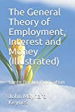 The General Theory of Employment, Interest and Money (Illustrated): Green Booker Publication