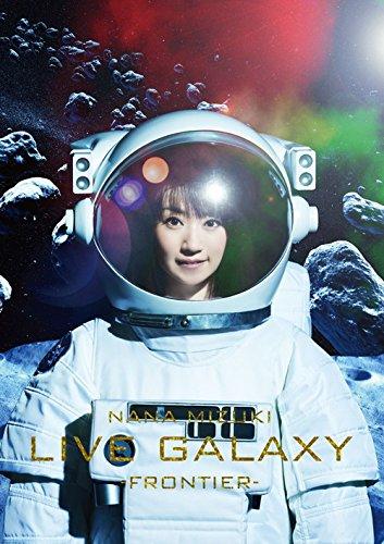 水樹奈々/NANA MIZUKI LIVE GALAXY -FRONTIER- DVD
