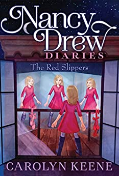 The Red Slippers (Nancy Drew Diaries Book 11) by [Keene, Carolyn]