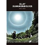 GLAY バンド・スコア/SUMMERDELICS