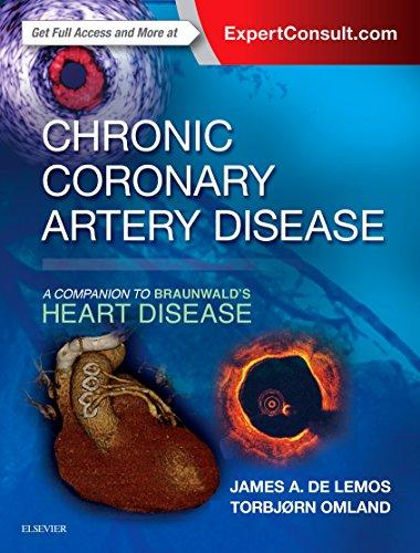 Chronic Coronary Artery Disease: A Companion to Braunwald's Heart Disease (English Edition)