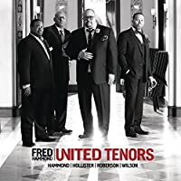 United Tenors Hammond Hollister Roberson Wilson by Fred Hammond (2013-07-28)